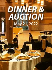 Dinner & Auction ~ May 21, 2022