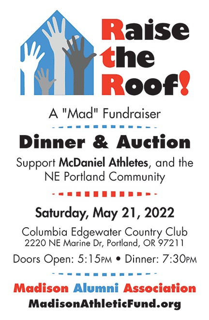 Madison Alumni Association - Raise the Roof Fundraiser - Re-Rescheduled to Sat May 21.2022. Columbia Edgewater Country club, 5:15 pm